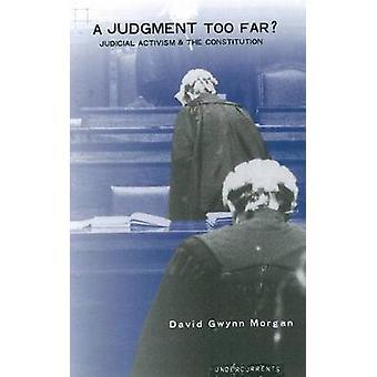 Een oordeel te ver? -Juridische activisme en de voorwaarde door David Gw