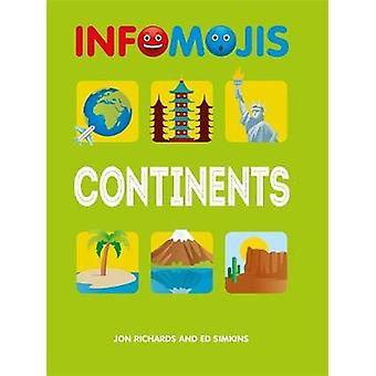 Infomojis - Continents by Infomojis - Continents - 9781526306937 Book