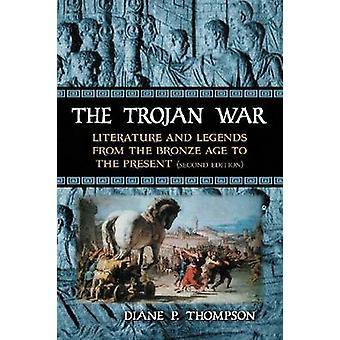 La guerra di Trojan - letteratura e leggende dall'età del bronzo al Pre