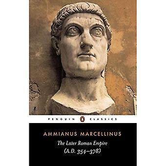 Die späteren römischen Imperiums: AD 354-378 (Classics)