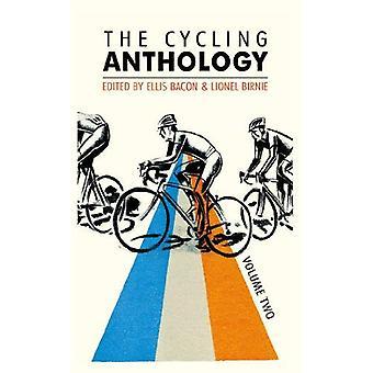 L'antologia di ciclismo: Volume due: 2