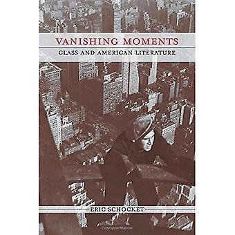 Verdwijnende momenten: Klasse en Amerikaanse literatuur (klasse: Cultuur)