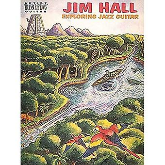 Jim Hall - explorer la guitare Jazz