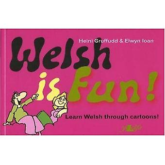 Welsh is Fun!: A New Course in Spoken Welsh for the Beginner