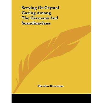 Kristalkijken of Crystal Gazing tussen de Duitsers en Scandinaviërs