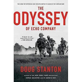 L'Odyssée de la société Echo: l'Offensive du Têt 1968 et l'épique bataille pour survivre à la guerre du Vietnam