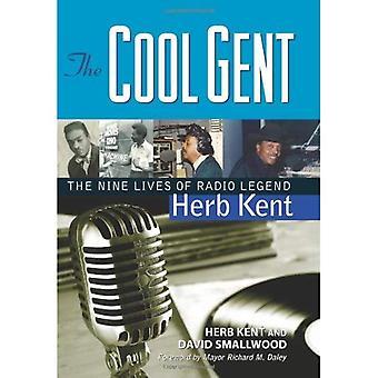 Cool Gent: Radio Legend ört Kent nio liv