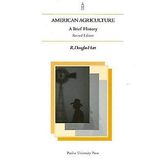 American Agriculture: A Brief History