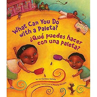 What Can You Do with a Paleta?: Bilingual
