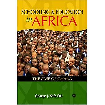 Schooling and Education in Africa