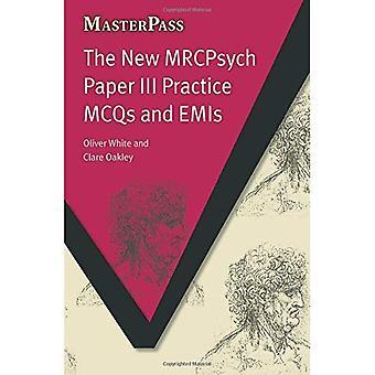 Den nye MRCPsych papir III praksis MCQs og utslipp (Masterpass): 1 (Masterpass-serien)