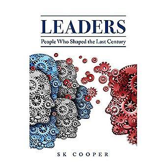 Ledare: Människor som formade det senaste århundradet