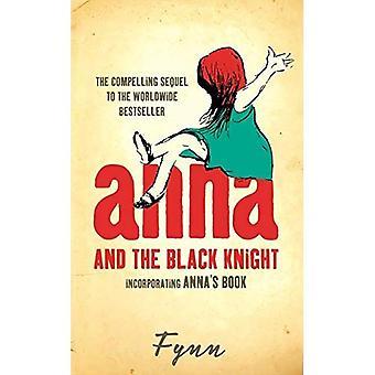 Anna og den sorte ridder: indarbejde Annas bog