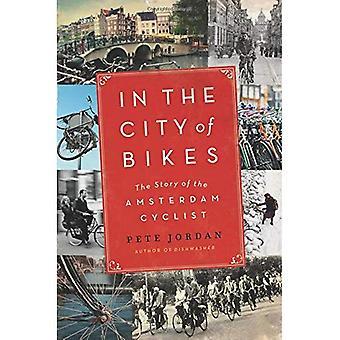 In der City-Bikes: die Geschichte des Radfahrers Amsterdam: ein Amerikaner entdeckt Amsterdam (P.S.)