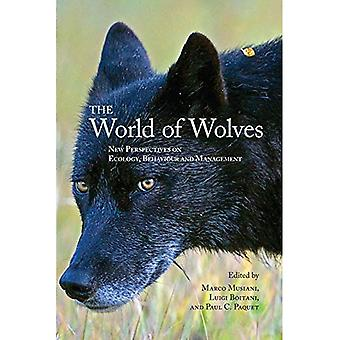 World of Wolves: New Perspectives on Ecology, Behaviour, and Management