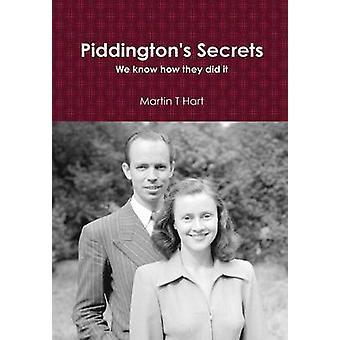 Piddingtons Secrets by Hart & Martin T