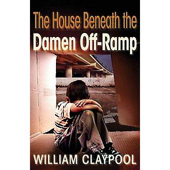 La casa sotto la Damen OffRamp di Claypool & William