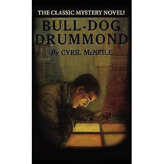 BullDog Drummond por McNeile y Cyril