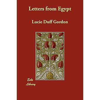 Lettere dall'Egitto da Gordon & Lucie Duff