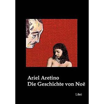 Die Geschichte von No by Aretino & Ariel