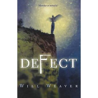 Defect by Will Weaver - 9780374317737 Book