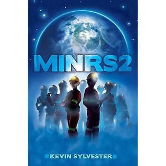 Minrs 2 by Kevin Sylvester - 9781481440424 Book