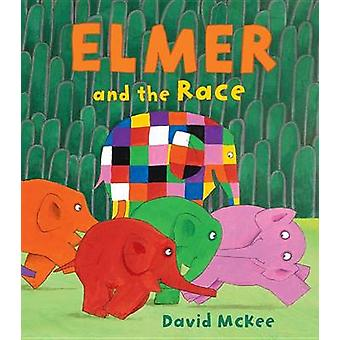 Elmer and the Race by David McKee - 9781512416244 Book