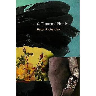 A Tinker's Picnic by Peter Richardson - 9781550651249 Book