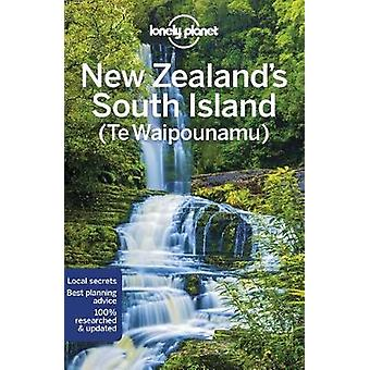Lonely Planet New Zealand's South Island by Lonely Planet New Zealand