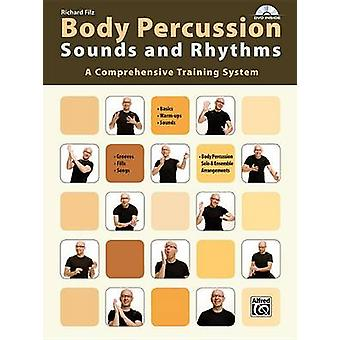 Body Percussion -- Sounds and Rhythms - A Comprehensive Training Syste