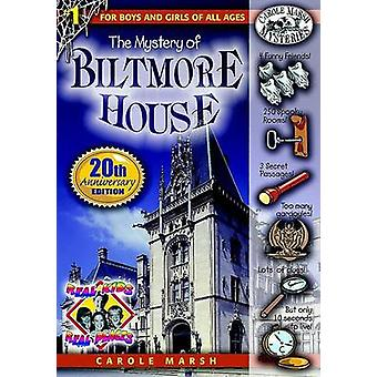 The Mystery of the Biltmore House (20th) by Carole Marsh - 9780635013
