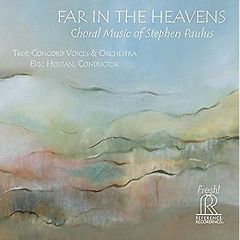 Paulus / True Concord Voices & Orchestra / Holtan - Far in the Heavens [CD] USA import