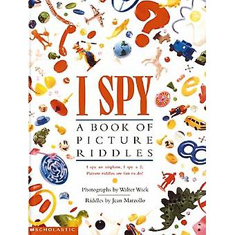 I Spy Picture Riddles - A Book of Picture Riddles (Reprinted edition)