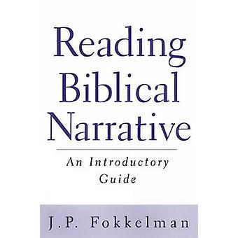 Leggendo il racconto biblico - una guida introduttiva di J.P. Fokkelman-