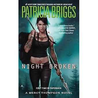 Night Broken by Patricia Briggs - 9780425256275 Book