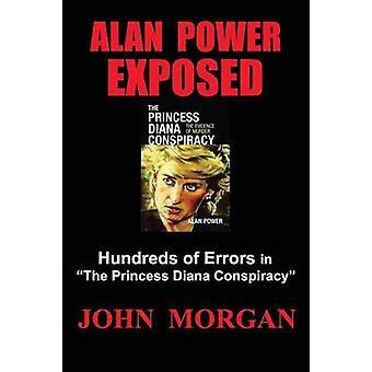 Alan Power belicht honderden fouten in de prinses Diana samenzwering door Morgan & John