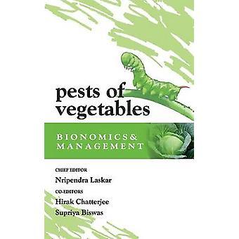 Pests of Vegetables Bionomics and Management by Nipender & Laskar