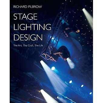 Stage Lighting Design by Richard Pilbrow