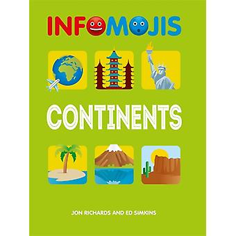 Infomojis Continents by Wayland Publishers