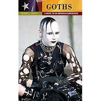 Goten: Ein Leitfaden für eine amerikanische Subkultur