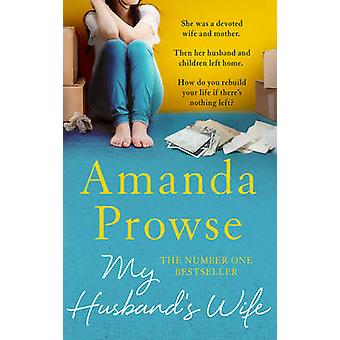 My Husbands Wife by Amanda Prowse