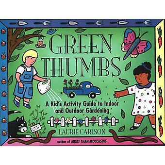 Green Thumbs de Laurie Carlson