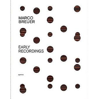Marco Breuer - Early Recordings by Marco Breuer - Mark Alice Durant -