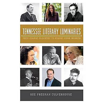Tennessee Literary Luminaries - From Cormac McCarthy to Robert Penn Wa