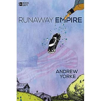 Runaway Empire A Novella by Yorke & Andrew