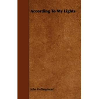 According to My Lights by Hollingshead & John