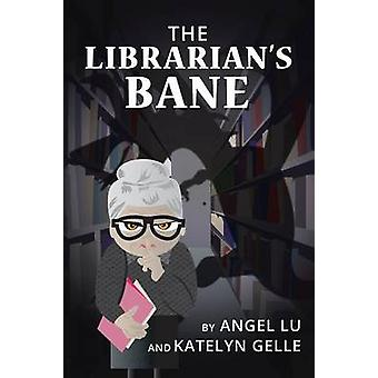 The Librarians Bane by Lu & Angel