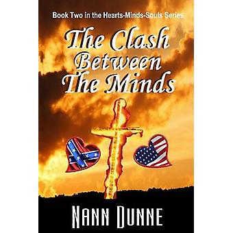The Clash Between The Minds Book Two in the Hearts Minds Souls Series by Dunne & Nann