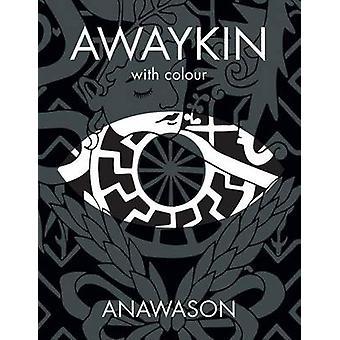 AWAYKIN with colour by ANAWASON