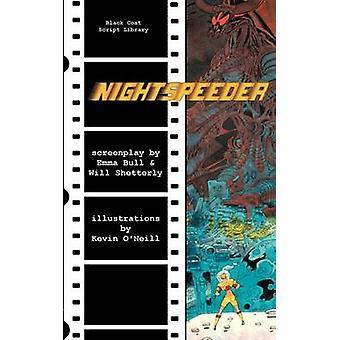 Nightspeeder The Screenplay by Bull & Emma